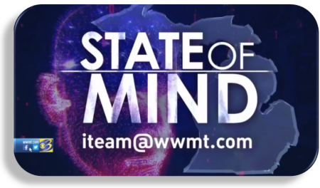 State of Mind - WWMT 2