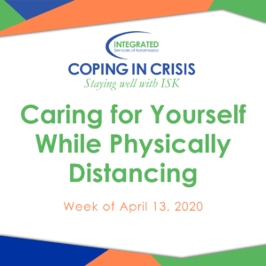 Caring for yourself while physically distancing