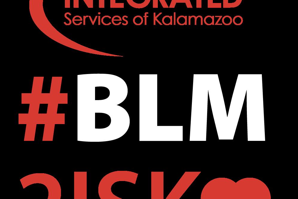 Integrated Service of Kalamazoo and Black Lives Matter logo #blm21sk